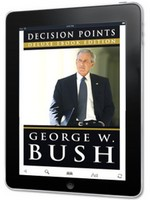 Decision Points by President George W. Bush